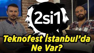 2si1 | Teknofest sizi bekliyor