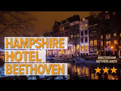 hampshire-hotel-beethoven-hotel-review- -hotels-in-amsterdam- -netherlands-hotels