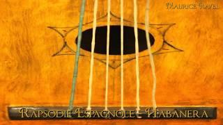 Ravel - Rapsodie Espagnole III - Habanera