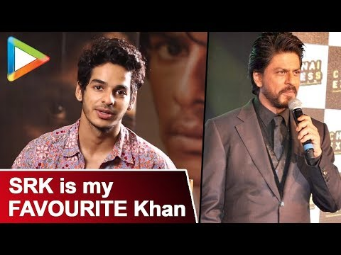 """SRK is my FAVOURITE Khan"": Ishan Khattar 