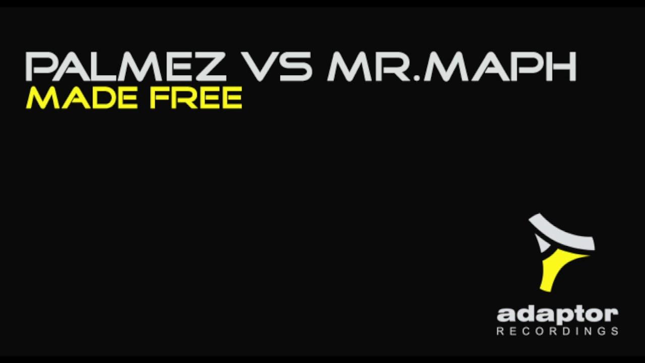 Palmez vs Mr Maph_Made Free (Original Extended Mix) [Cover Art]