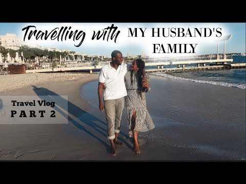 TRAVELLING WITH MY HUSBAND'S  FAMILY | SOUTH OF FRANCE TRAVEL VLOG PART 2 OF 2