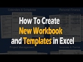 How To Create New Workbook and Templates in Excel