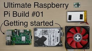 Ultimate Raspberry Pi Build #01 - Getting started