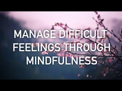 Meditation to Manage Your Feelings and Emotions