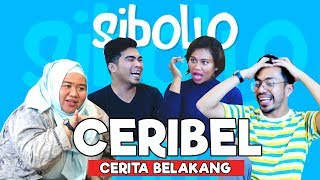SIBOLLO - CERIBEL (CERITA BELAKANG) EPS. 2 Video