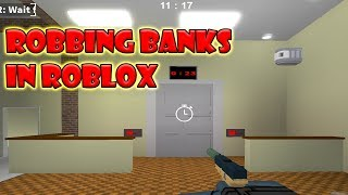 Roblox taught me how to ROB BANKS