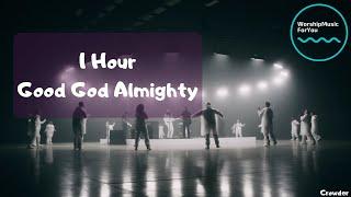 | 1 Hour verṡion | Crowder - Good God Almighty