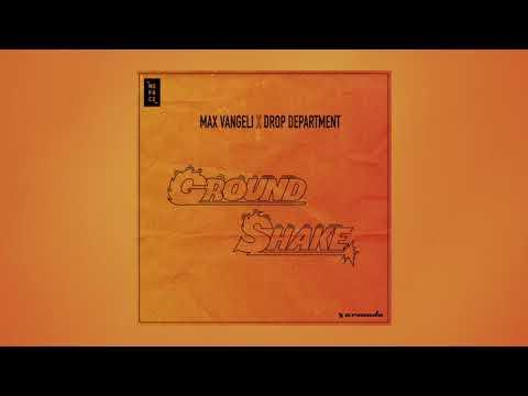 Max Vangeli x Drop Department - Ground Shake