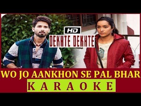 Dekhte Dekhte Karaoke| Rahat Fateh Ali Khan | Full HD Karaoke