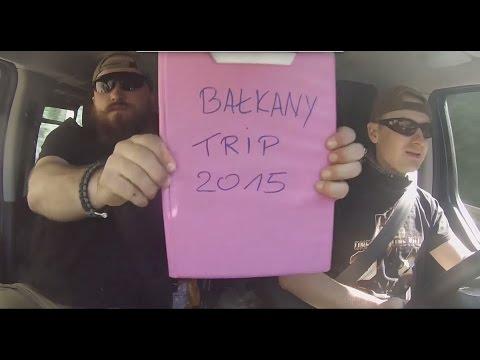 Bałkany Trip 2015