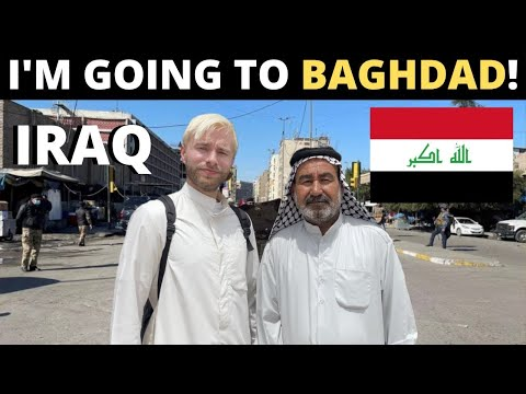 I'm Going To BAGHDAD! (Iraq) 🇮🇶