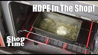 Using HDPE  In The Shop