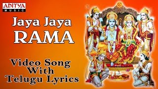 Jaya Jaya Rama || Popular Lord Sri Rama Songs || Video Song with Telugu Lyrics by Nitya Santhsoshini