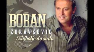 Boban Zdravkovic Ne Dolazi U Moj San