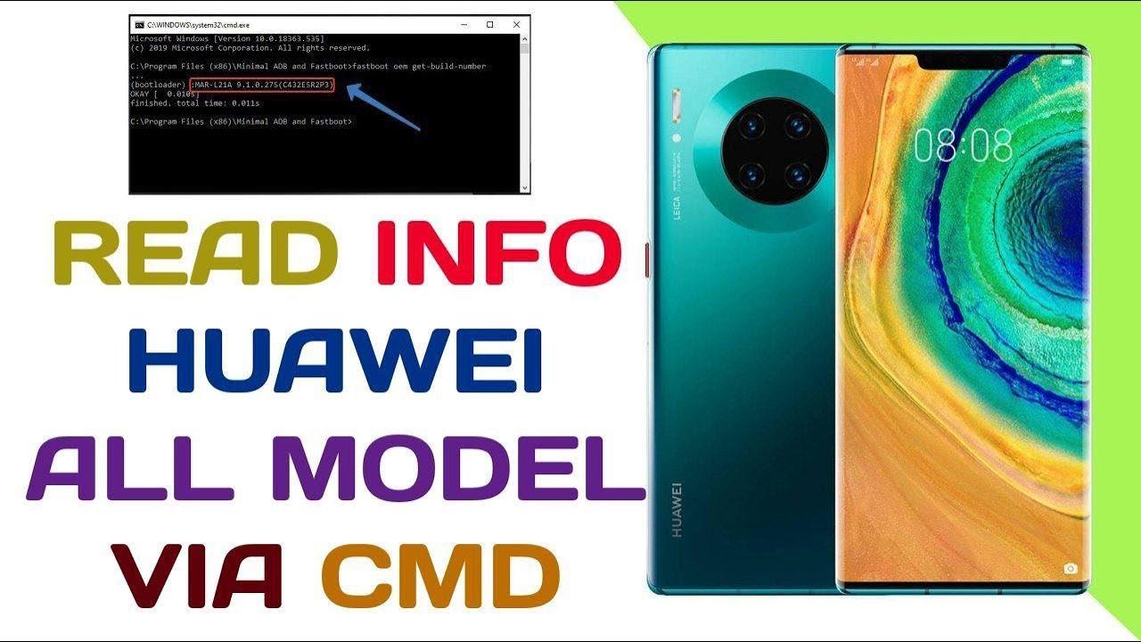 READ INFO HUAWEI ALL MODEL VIA CMD ( MINIMAL ADB )