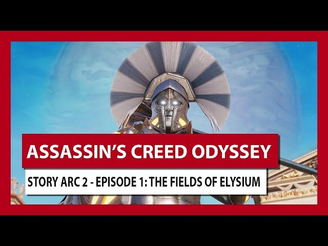 STORY ARC 2 - EPISODE 1: THE FIELDS OF ELYSIUM