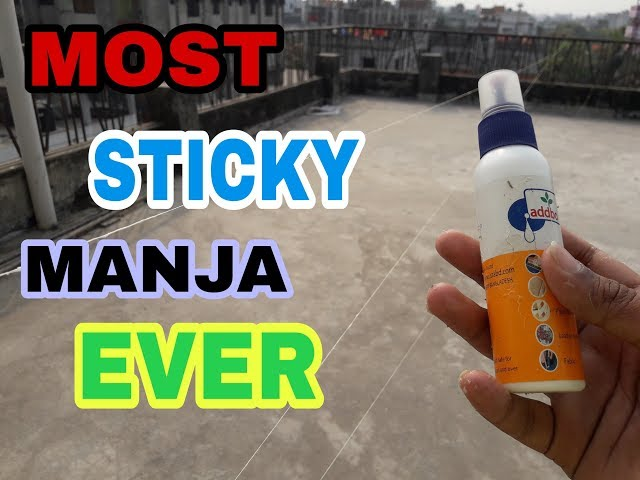 How to make the most sticky manja ever