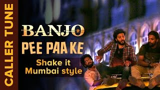 "Set ""Pee Paa Ke – Shake it Mumbai Style"" as Your Caller Tune 