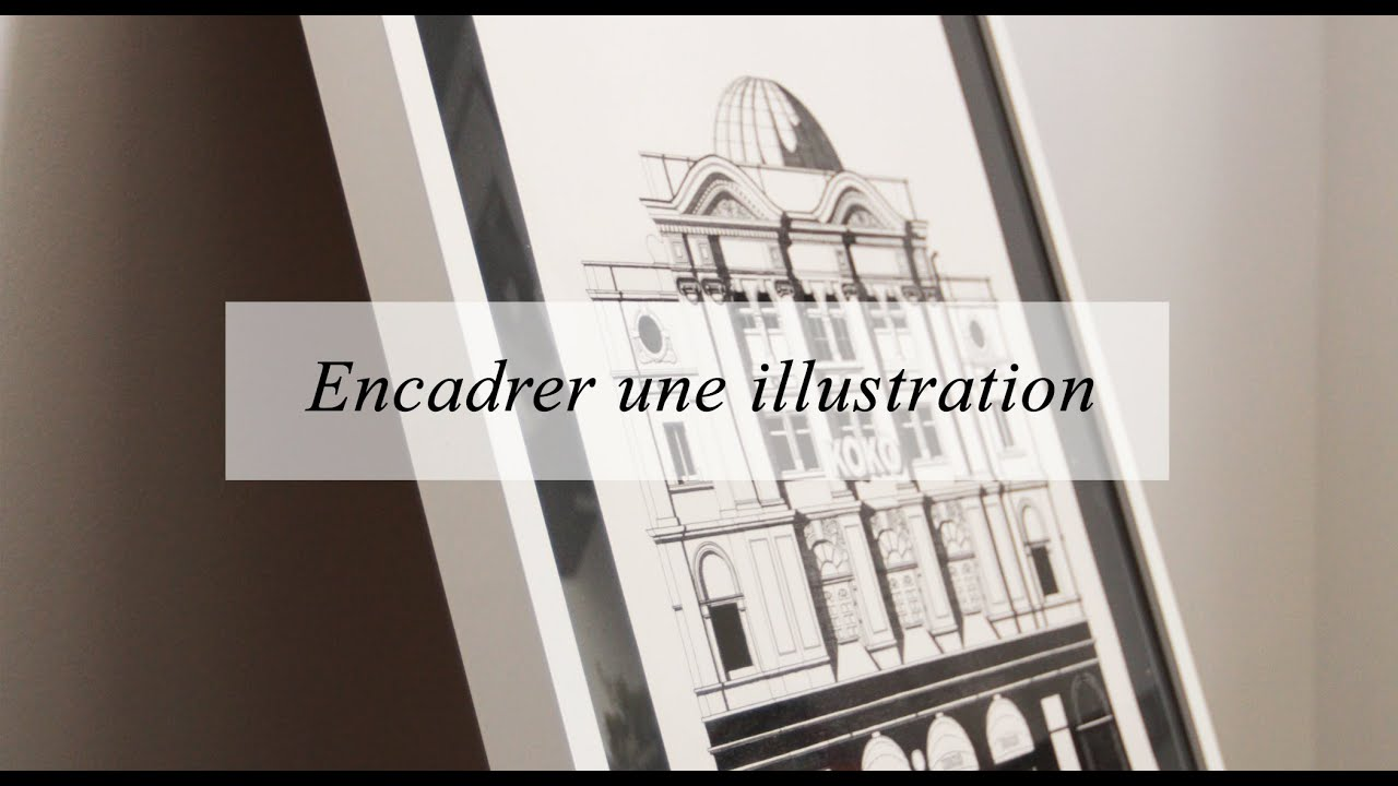 diy d co encadrer une illustration une photo un poster youtube. Black Bedroom Furniture Sets. Home Design Ideas