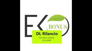 Superbonus 110% - DA DOVE PARTIRE - Webinar EkoBonus 22 maggio
