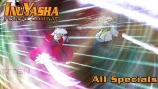 Inuyasha: Feudal Combat - All Specials/Combination Finishers