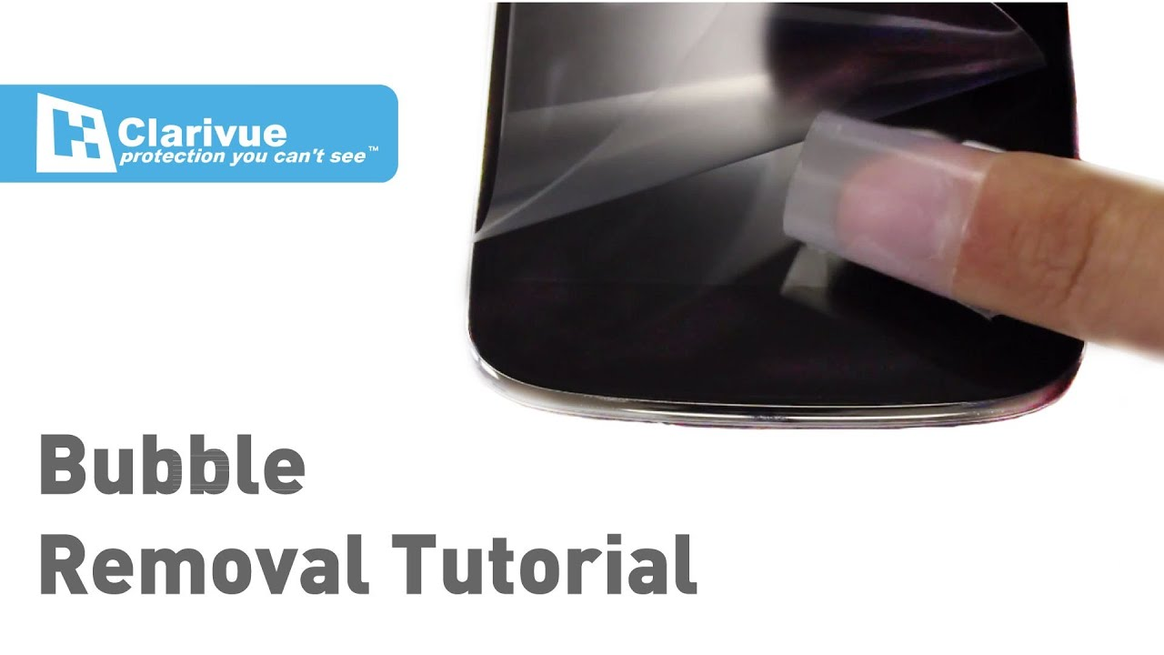 How To Remove Screen Protector Bubbles from Clarivue