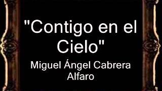 Contigo en el Cielo - Miguel Ángel Cabrera Alfaro [CT]