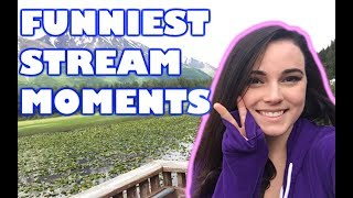 FUNNIEST STREAM MOMENTS