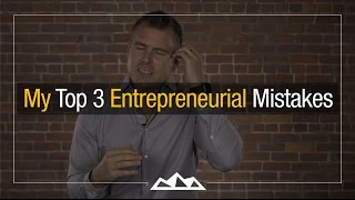 The 3 Biggest Mistakes I've Ever Made As a Founder | Dan Martell