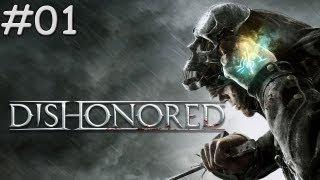 Dishonored : Walkthrough  / Gameplay #01 [FR]