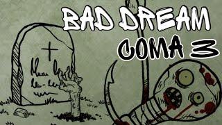 Пугало на Кладбище   Bad Dream Coma   Раздел III   Прождение на русском