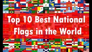Top 10 Best National Flags in the World