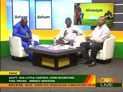 Gov't has little control over rocketing fuel prices - Badwam Mpensenpensenmu on Adom TV (27-9-17)