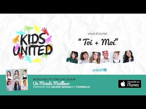 Kids United - Toi + Moi (Officiel)