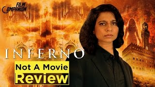 Inferno | Not A Movie Review | Sucharita Tyagi
