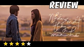 Review Phim Nhắm Mắt Thấy Mùa Hè - Bản Tình Ca Nhẹ Nhàng Với Hương Vị Lạ