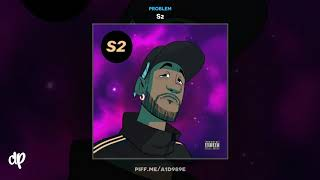 Problem -  BLB feat. French Montana [S2]
