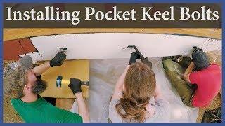 Installing Pocket Keel Bolts - Acorn to Arabella