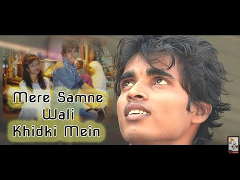 Mere Samne Wali Khidki Mein | Ashish patil | TrueLove romantic| Cover Song 2018