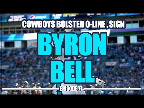 Dallas Cowboys Sign Versatile Tackle Byron Bell to 1yr Deal