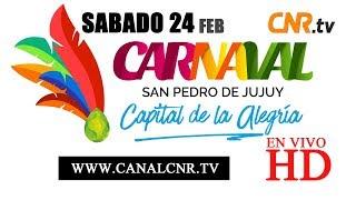 CORSOS 2018 - SAN PEDRO DE JUJUY en Vivo [HD] - 24/02