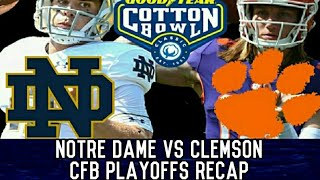 Notre Dame vs Clemson Cotton Bowl Post Game Recap And Analysis | College Football Playoff
