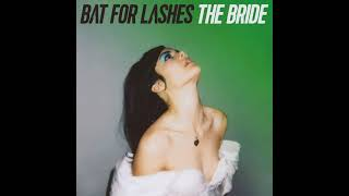 Bat For Lashes - I Will Love Again
