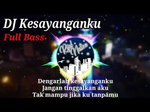 DJ Kesayanganku Ost Samudra Cinta Remix Full Bass 2020