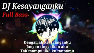 Download Lagu DJ Kesayanganku Remix Full Bass 2020 mp3