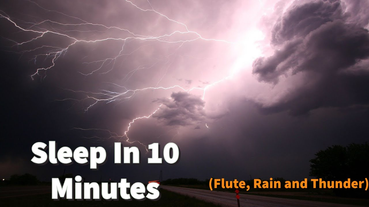 Deep Sleep in 10 Minutes. Sleep Music, Flute, Rain and thunder. Yoga, Meditate, Relax, Study, Zen