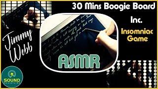 ASMR 30 Minutes Boogie Board inc. Insomniac Game (Jimmy Webb)  • SOUNDsculptures • (174)