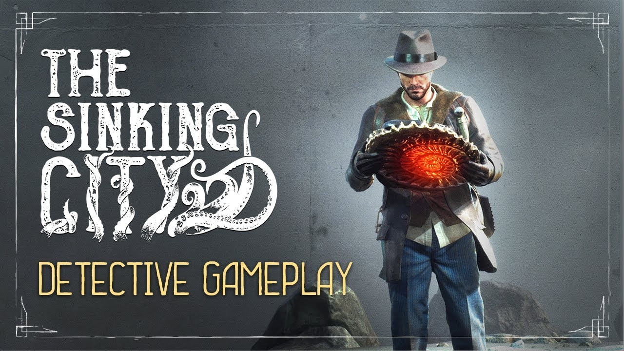 The Sinking City | Detective Gameplay Trailer