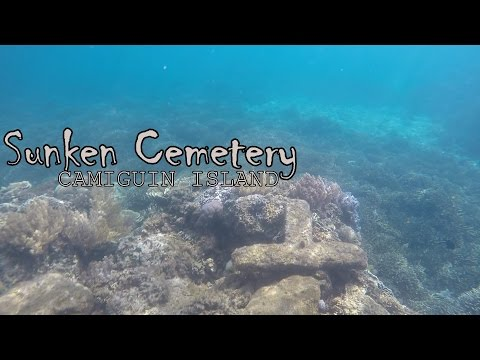 Travel Vlog #002 Sunken Cemetery , CAMIGUIN